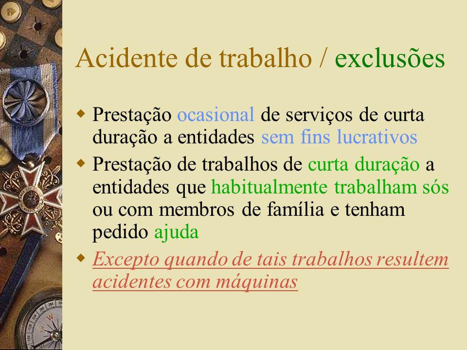 Acidente de trabalho - descaracterização É causa justificativa para o acidente se a violação das condições de segurança resultar de incumprimento de n