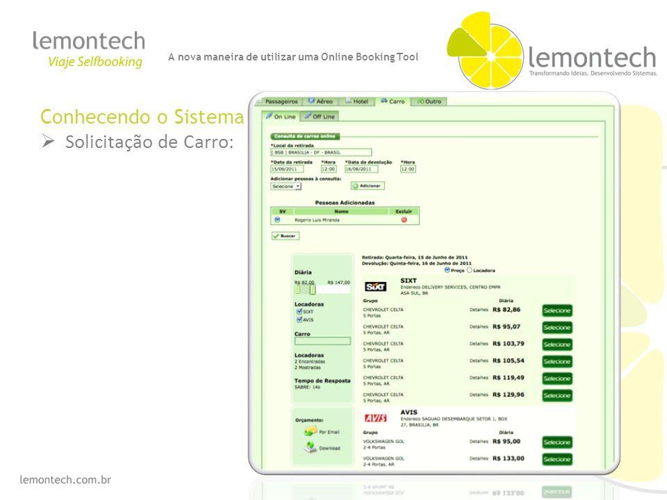 Conhecendo o Sistema Solicitação de Carro: A nova maneira de utilizar uma Online Booking Tool