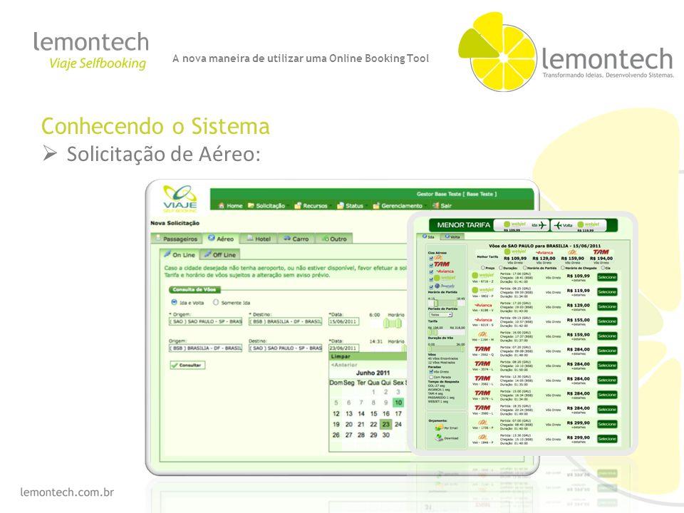 Conhecendo o Sistema Solicitação de Aéreo: A nova maneira de utilizar uma Online Booking Tool