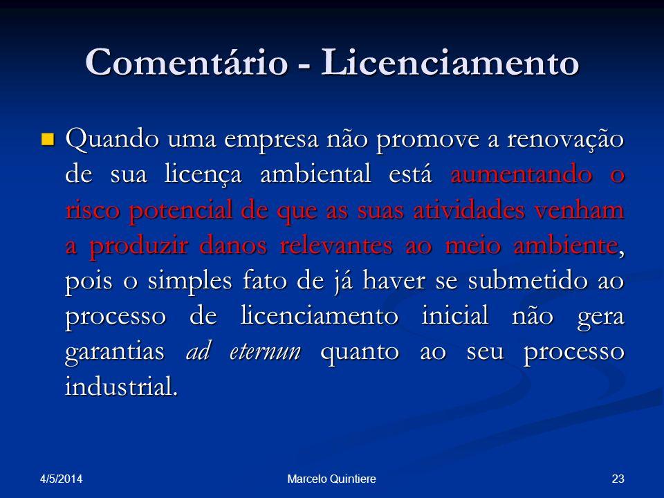 Comentário - Licenciamento Quando uma empresa não promove a renovação de sua licença ambiental está aumentando o risco potencial de que as suas ativid