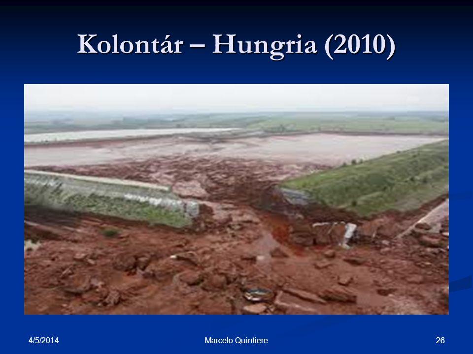 4/5/2014 26Marcelo Quintiere Kolontár – Hungria (2010)