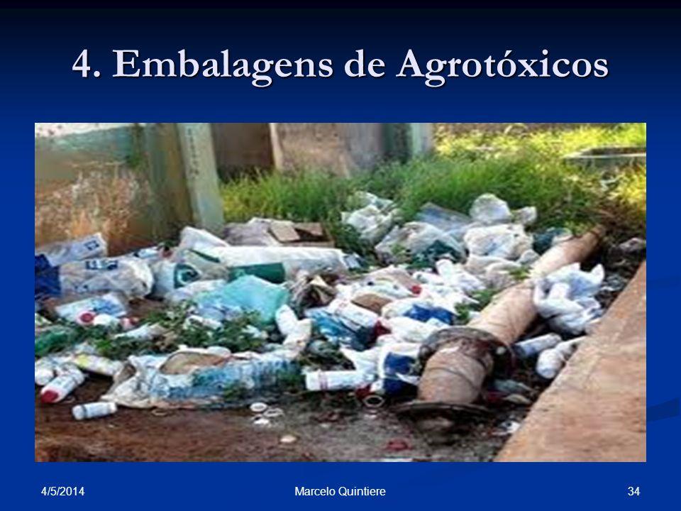 4/5/2014 34Marcelo Quintiere 4. Embalagens de Agrotóxicos