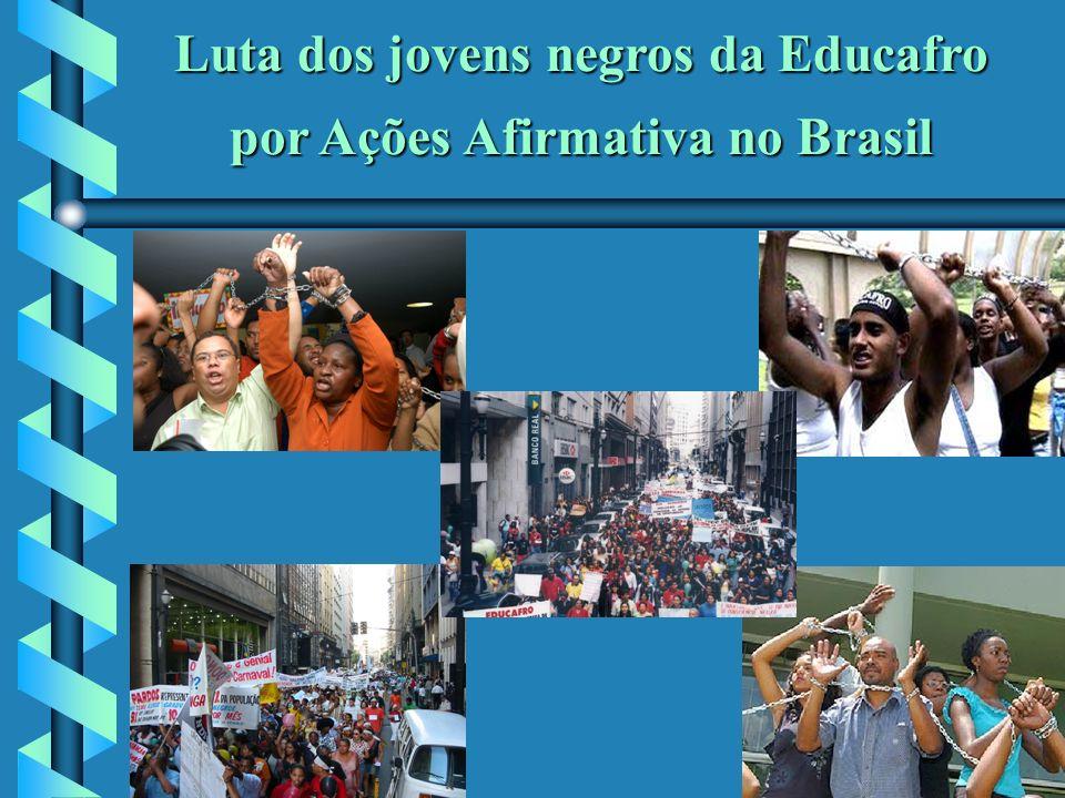 Luta dos jovens negros da Educafro por Ações Afirmativa no Brasil