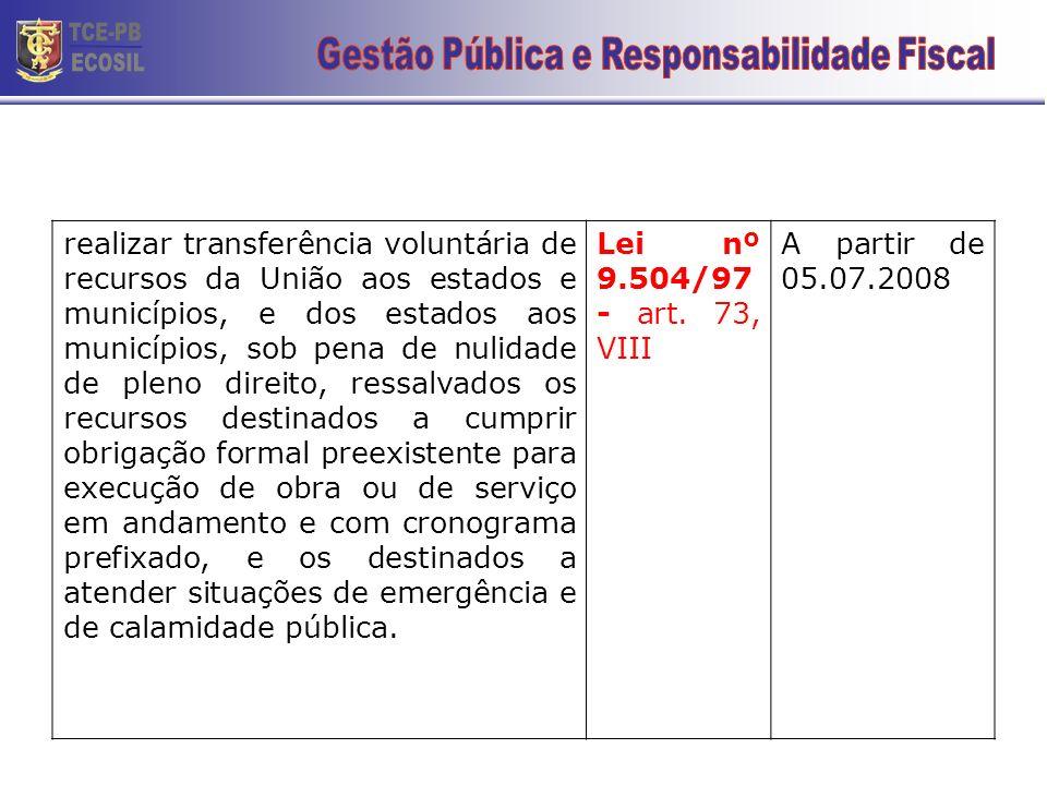 fazer, na circunscrição do pleito, revisão geral da remuneração dos servidores públicos que exceda a recomposição da perda de seu poder aquisitivo ao
