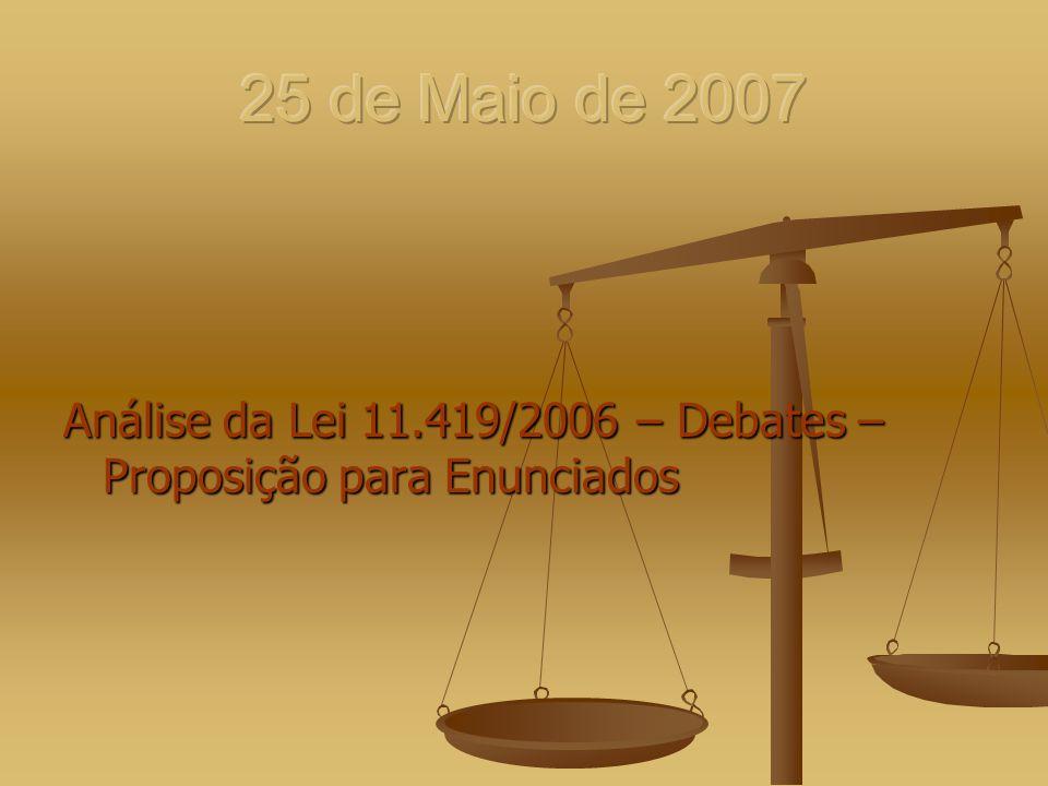 Análise da Lei 11.419/2006 – Debates – Proposição para Enunciados