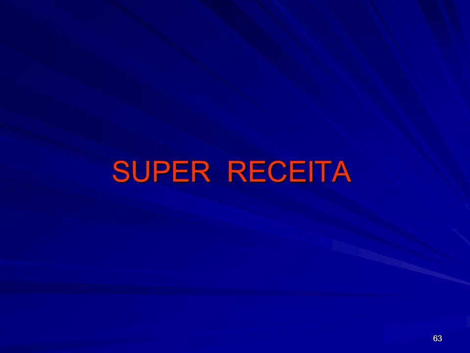 63 SUPER RECEITA