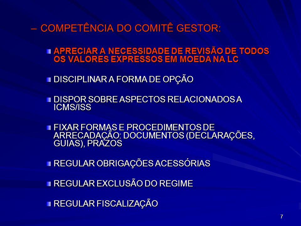 8 REGIME UNIFICADO DE RECOLHIMENTO DE TRIBUTOS REGIME UNIFICADO DE RECOLHIMENTO DE TRIBUTOS - PRINCIPAIS CARACTERÍSTICAS -