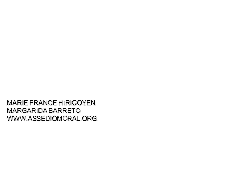 MARIE FRANCE HIRIGOYEN MARGARIDA BARRETO WWW.ASSEDIOMORAL.ORG