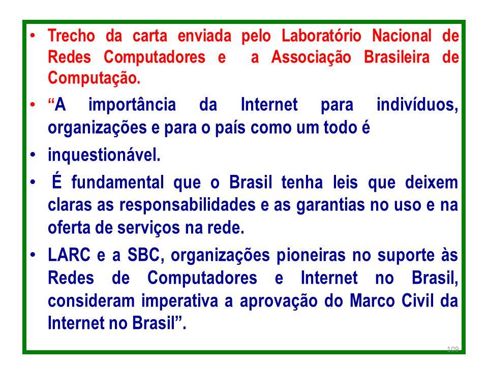 Trecho da carta enviada pelo Laboratório Nacional de Redes Computadores e a Associação Brasileira de Computação. A importância da Internet para indiví