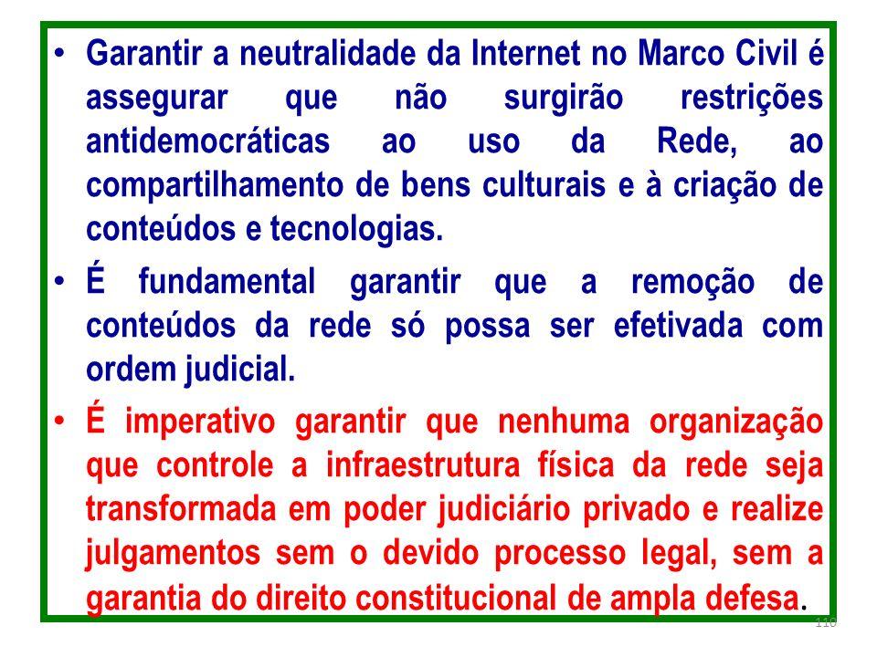 Garantir a neutralidade da Internet no Marco Civil é assegurar que não surgirão restrições antidemocráticas ao uso da Rede, ao compartilhamento de ben