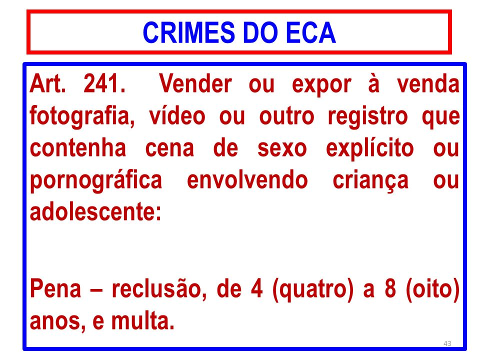 CRIMES DO ECA Art.241.