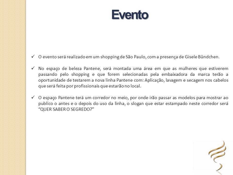 O evento será realizado em um shopping de São Paulo, com a presença de Gisele Bündchen. No espaço de beleza Pantene, será montada uma área em que as m