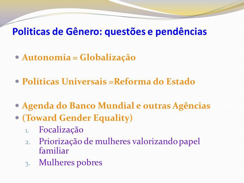 Políticas de Gênero : Dilema...ou solução.