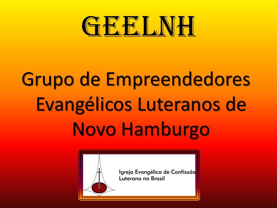 GEELNH Grupo de Empreendedores Evangélicos Luteranos de Novo Hamburgo