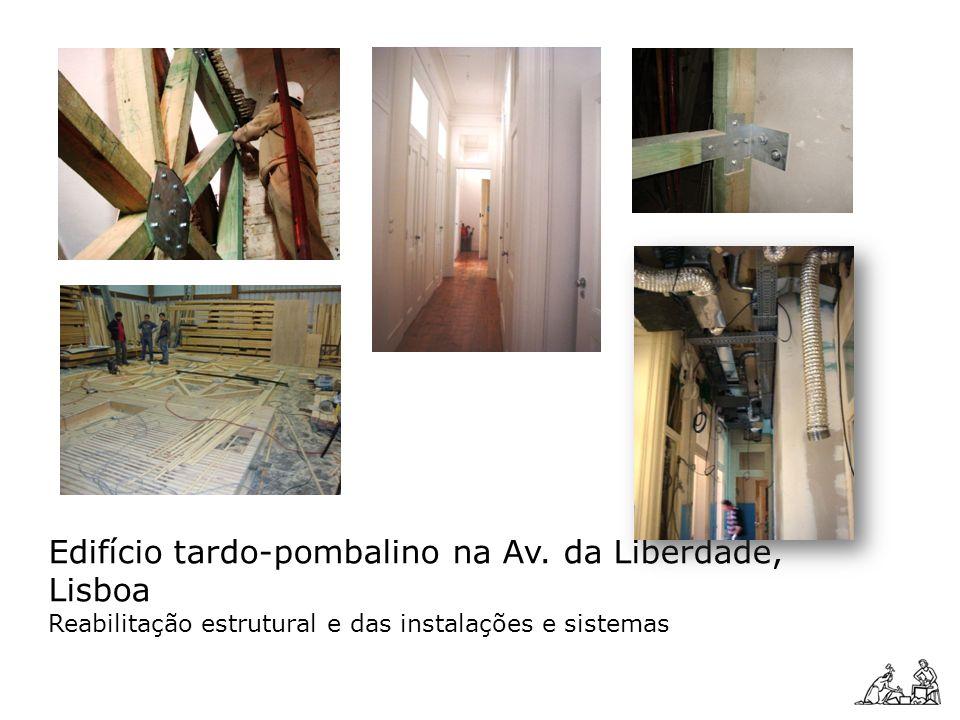 Edifício tardo-pombalino na Av. da Liberdade, Lisboa Reabilitação estrutural e das instalações e sistemas
