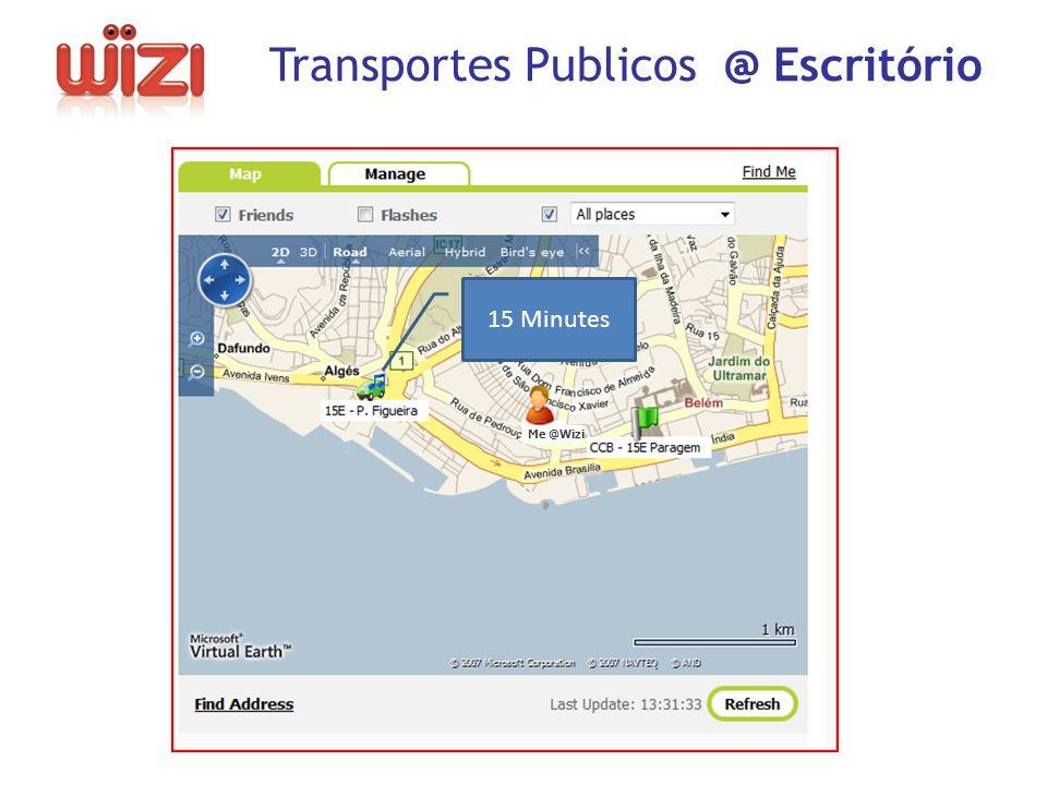15 Minutes Transportes Publicos @ Escritório Me @Wizi