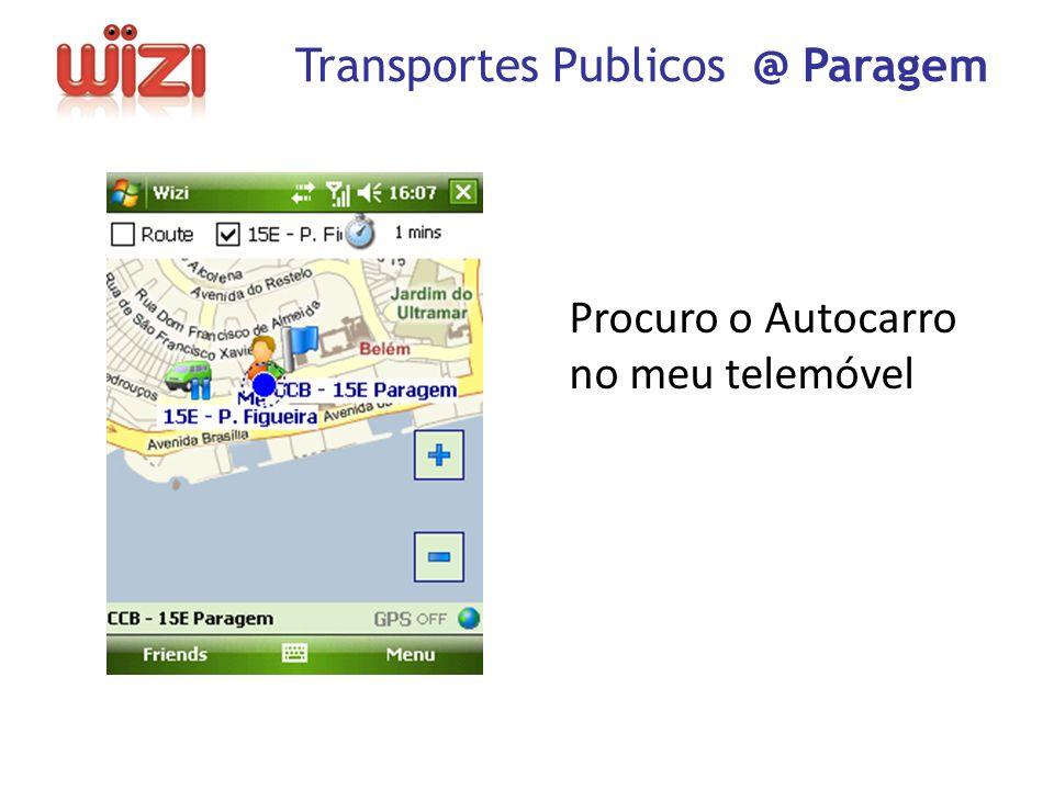 Procuro o Autocarro no meu telemóvel Transportes Publicos @ Paragem