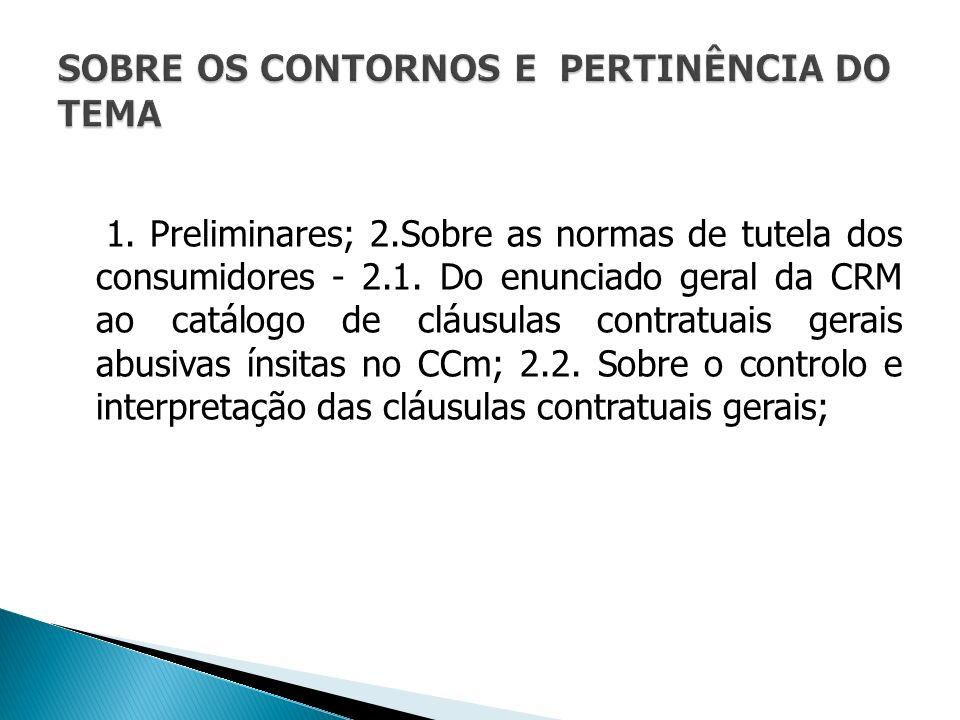 2.3.Cominações legais à cláusulas contrauais abusivas; 2.4.