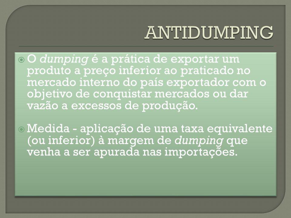 O dumping é a prática de exportar um produto a preço inferior ao praticado no mercado interno do país exportador com o objetivo de conquistar mercados