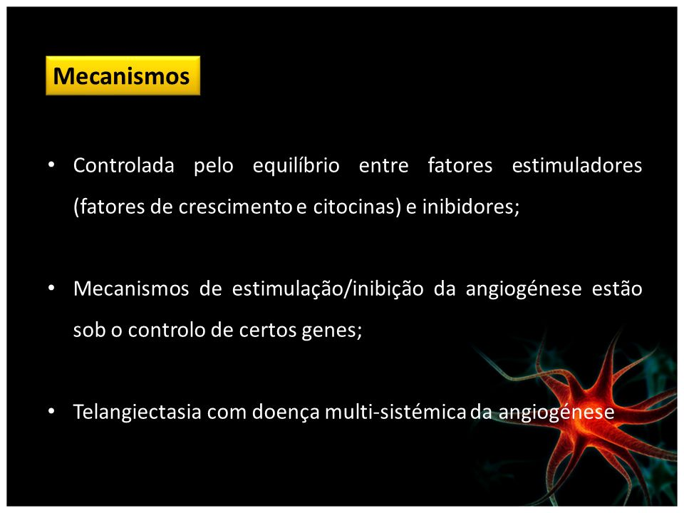 Mecanismos Controlada pelo equilíbrio entre fatores estimuladores (fatores de crescimento e citocinas) e inibidores; Mecanismos de estimulação/inibiçã