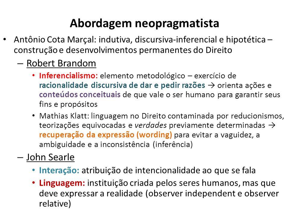 Abordagem neopragmatista Antônio Cota Marçal: indutiva, discursiva-inferencial e hipotética – construção e desenvolvimentos permanentes do Direito – R