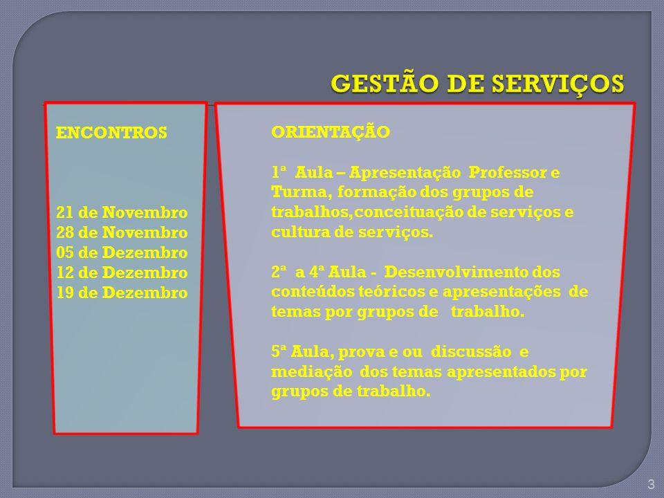 34 TANGIBILIZAÇÃO DOS SERVIÇOS O importante é identificar como o cliente PERCEBE o serviço Prestado.