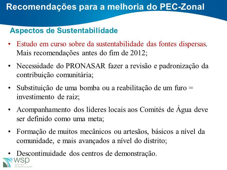 Recomendações para a melhoria do PEC-Zonal Aspectos de Sustentabilidade Estudo em curso sobre da sustentabilidade das fontes dispersas. Mais recomenda
