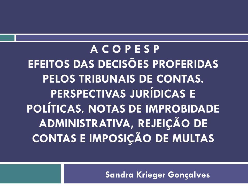 A COMPETÊNCIA DOS TRIBUNAIS DE CONTAS O controle interno e externo das contas públicas encontra previsão constitucional nos arts.