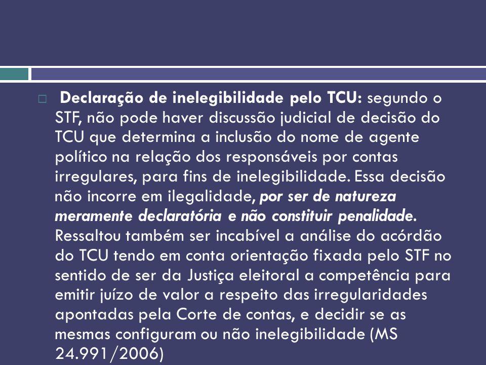 Declaração de inelegibilidade pelo TCU: segundo o STF, não pode haver discussão judicial de decisão do TCU que determina a inclusão do nome de agente