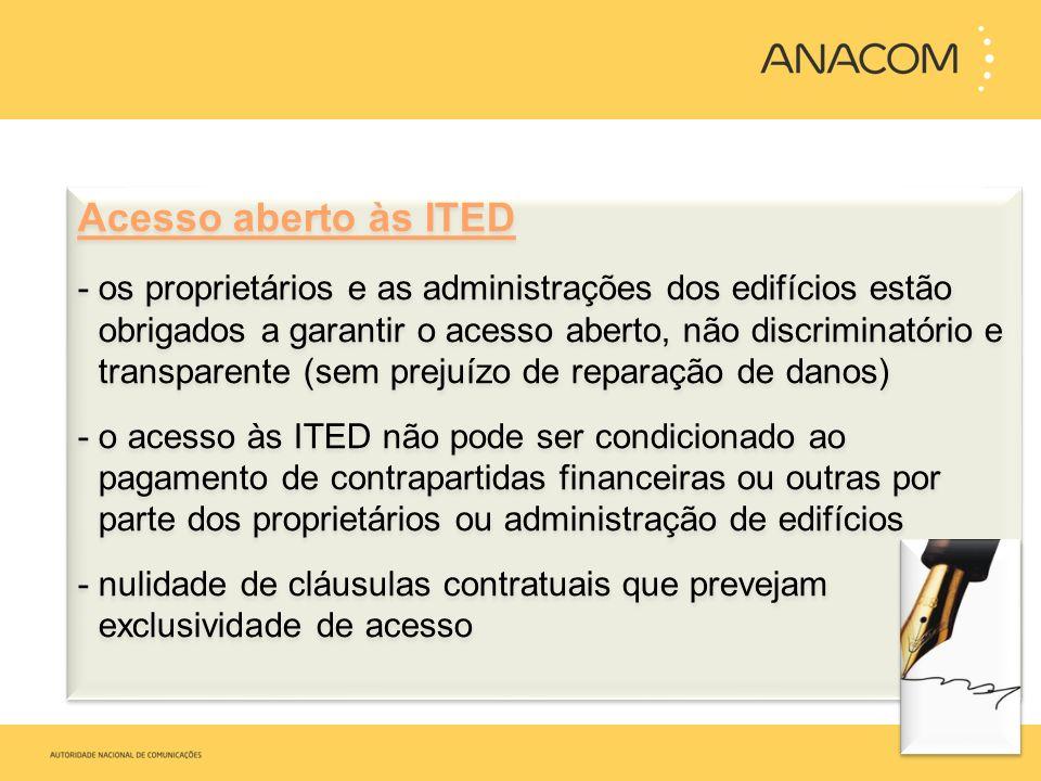 Acesso aberto às ITED - os proprietários e as administrações dos edifícios estão obrigados a garantir o acesso aberto, não discriminatório e transpare