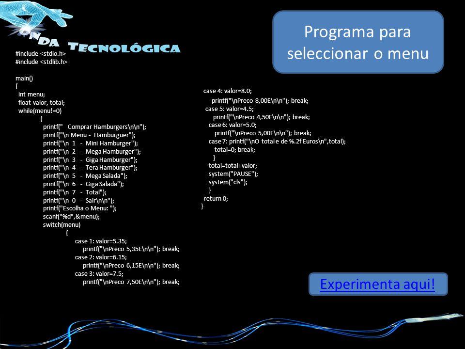 } Programa para seleccionar o menu Experimenta aqui.