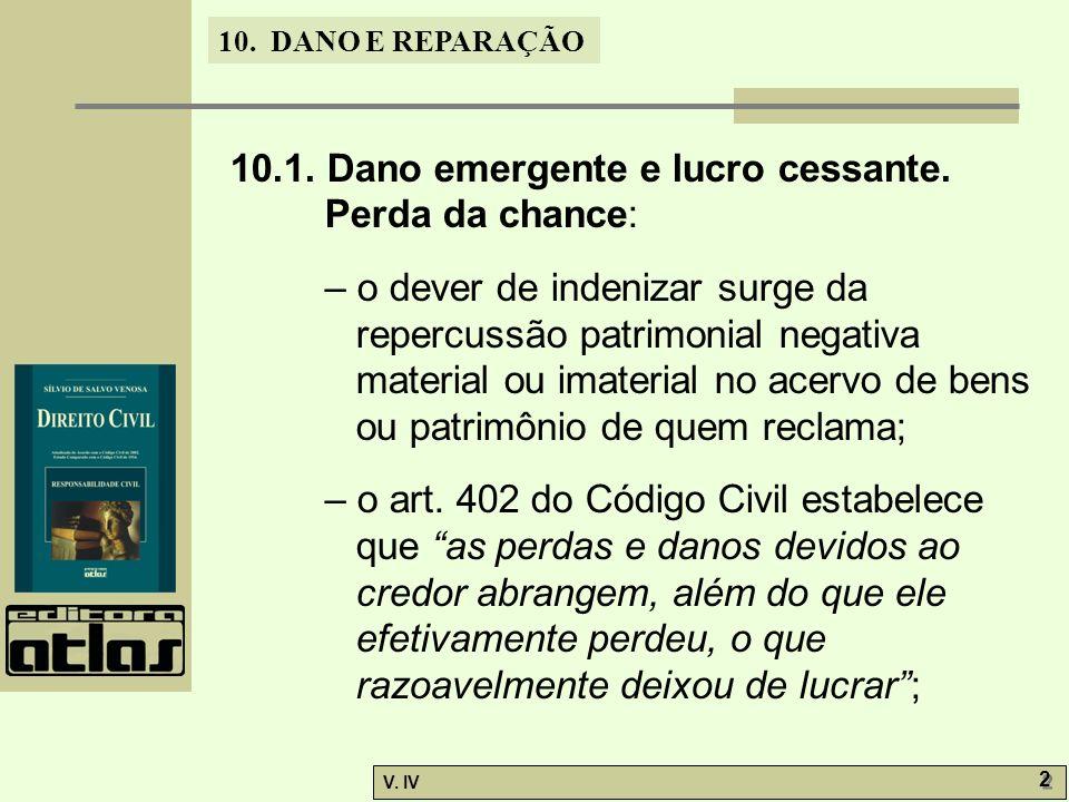 10.DANO E REPARAÇÃO V. IV 13 – a garantia do pagamento nas prestações periódicas, conforme art.
