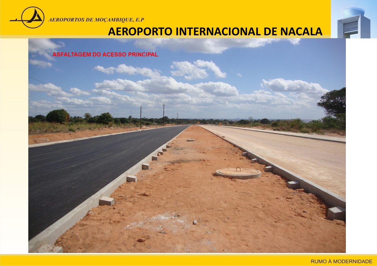 AEROPORTO INTERNACIONAL DE NACALA ASFALTAGEM DO ACESSO PRINCIPAL