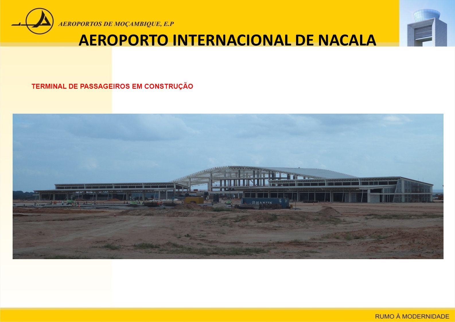AEROPORTO INTERNACIONAL DE NACALA TERMINAL DE PASSAGEIROS EM CONSTRUÇÃO