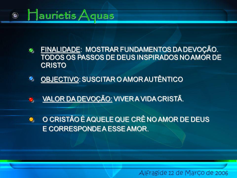 Alfragide 12 de Março de 2006 ANNUM SANCTUM MISERENTISSIMUS REDEMPTOR HAURIETIS AQUAS PRINCIPAIS DOCUMENTOS DO MAGISTÉRIO SOBRE O CULTO AO CORAÇÃO DE