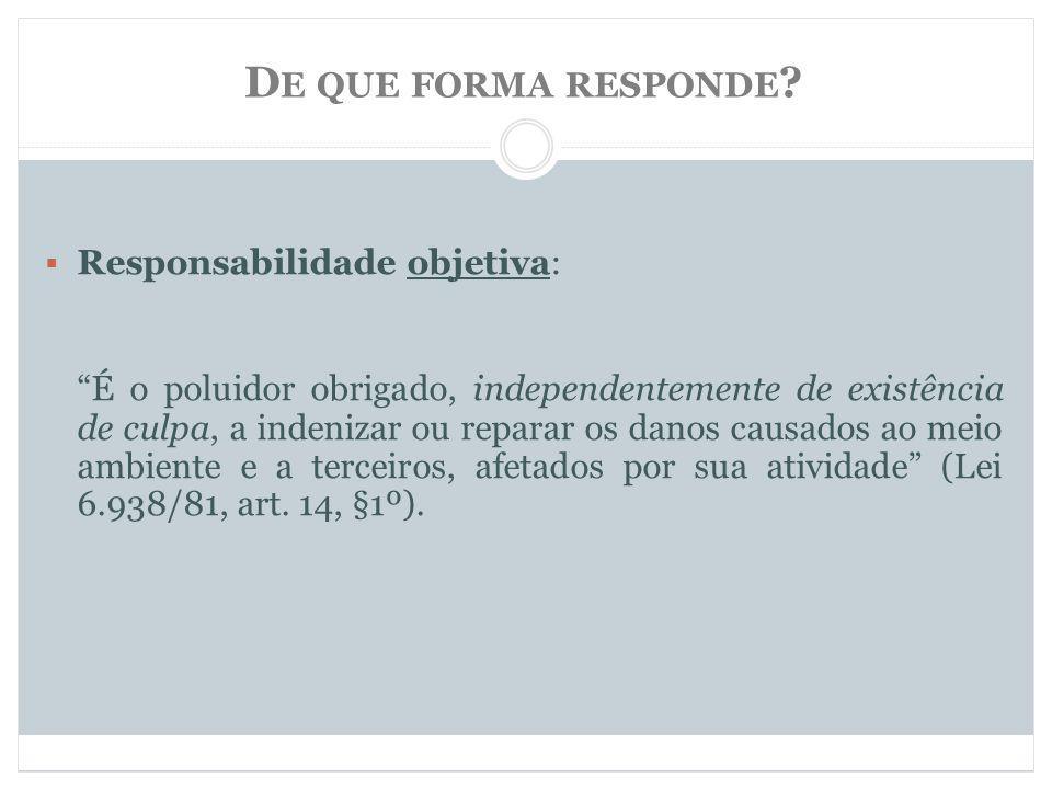 D E QUE FORMA RESPONDE .