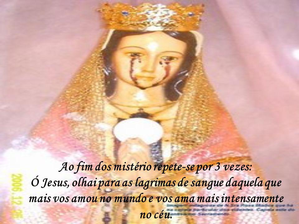 Nas contas brancas em vez do pai-nosso, reza-se: Ó Jesus, olhai para as lagrimas de sangue, daquela que mais vos amou no mundo e vos ama mais intensam
