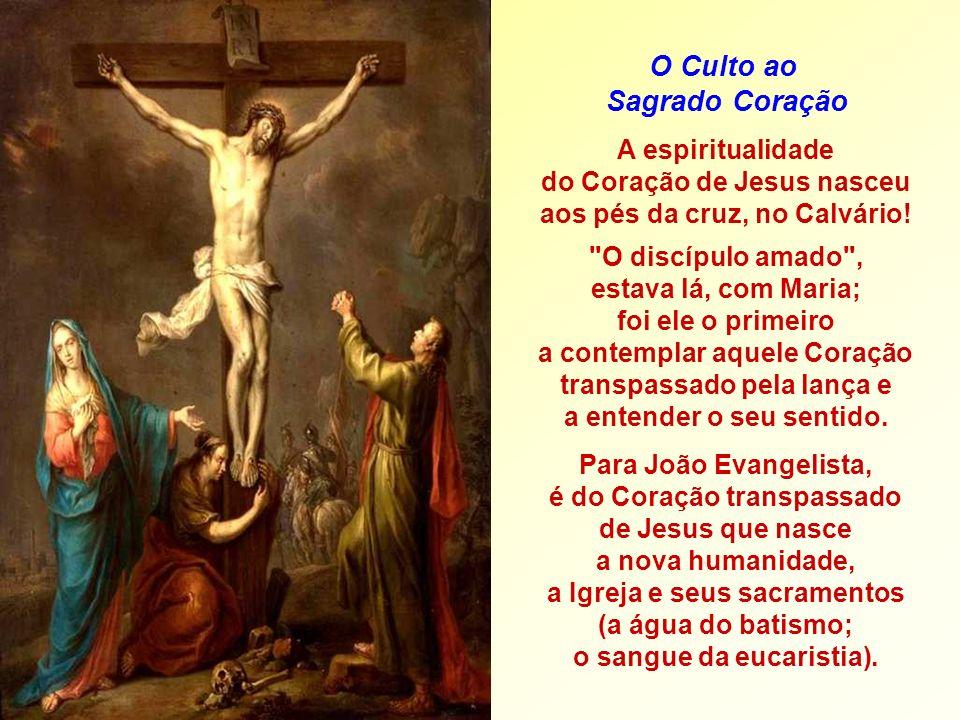 A espiritualidade do Coração de Jesus nasceu aos pés da cruz, no Calvário.