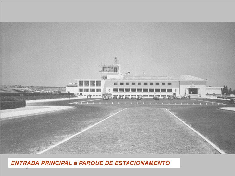 ENTRADA PRINCIPAL e PARQUE DE ESTACIONAMENTO