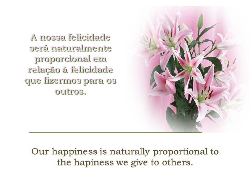 Quem se aceita como é, doando de si à vida o melhor que tem, caminha mais facilmente para ser feliz como espera ser.