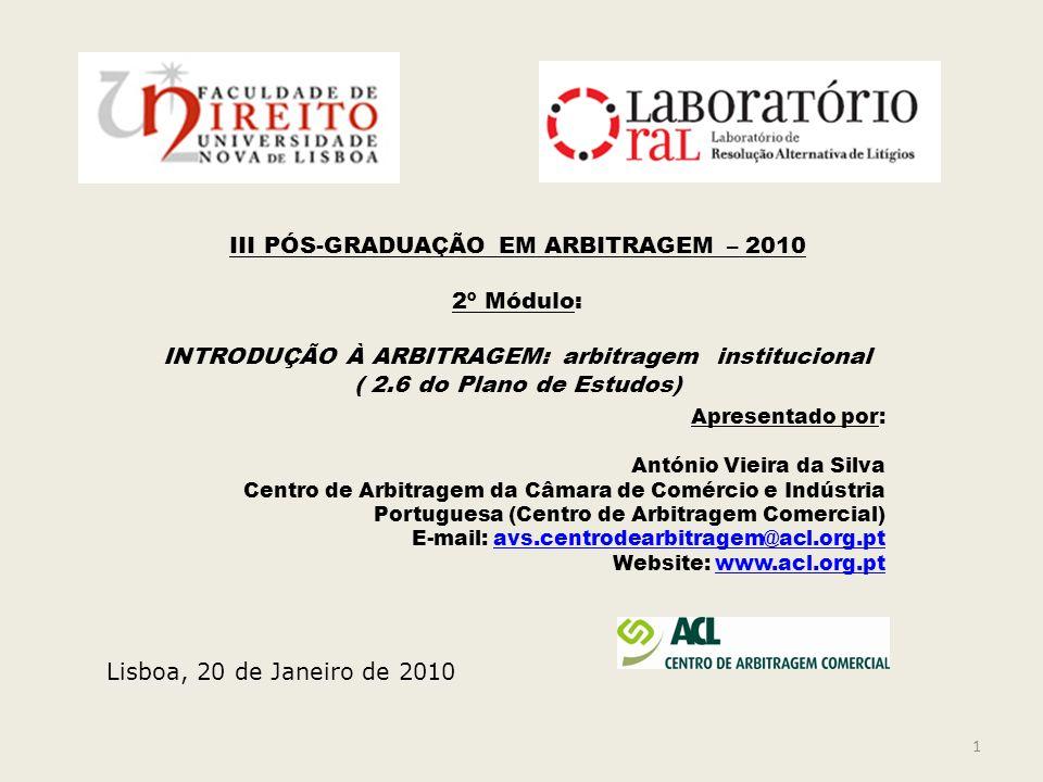 2 Plano da exposição 1.Arbitragem ad hoc e arbitragem institucional: aspectos gerais da distinção, vantagens e desvantagens.
