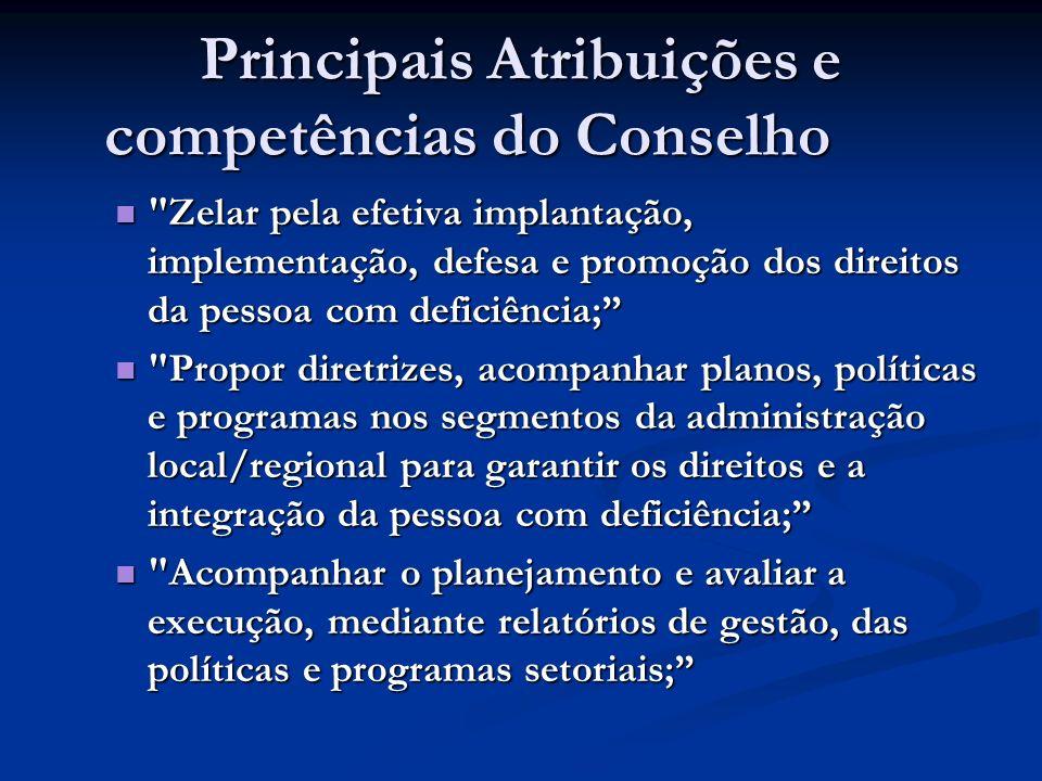 Principais Atribuições e competências do Conselho