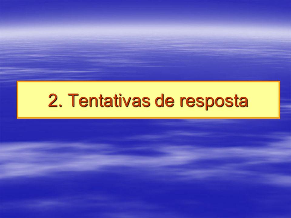 2. Tentativas de resposta