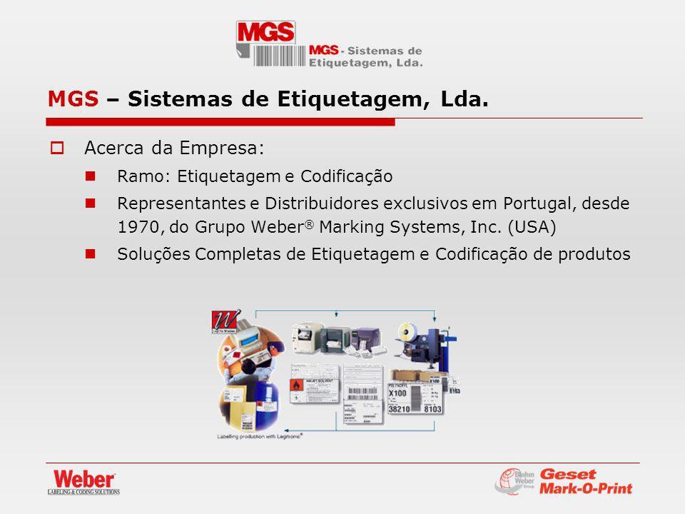 Acerca da Empresa: Ramo: Etiquetagem e Codificação Representantes e Distribuidores exclusivos em Portugal, desde 1970, do Grupo Weber ® Marking Systems, Inc.