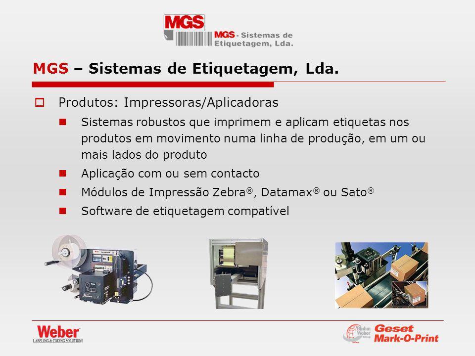 Produtos: Impressoras/Aplicadoras Sistemas robustos que imprimem e aplicam etiquetas nos produtos em movimento numa linha de produção, em um ou mais l
