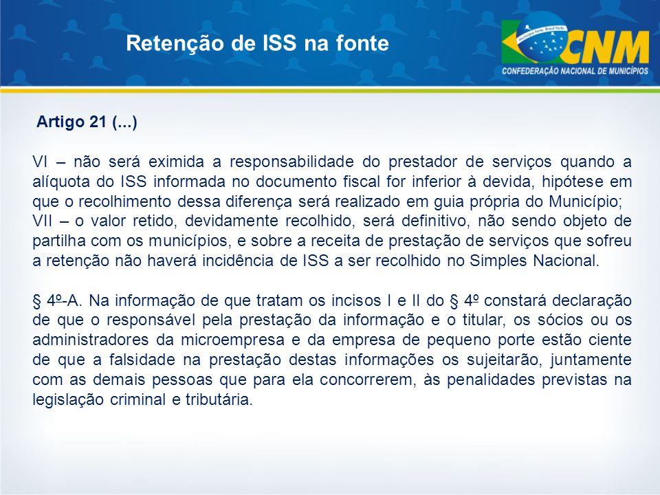 Artigo 21 (...) VI – não será eximida a responsabilidade do prestador de serviços quando a alíquota do ISS informada no documento fiscal for inferior