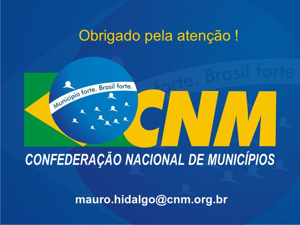 mauro.hidalgo@cnm.org.br Obrigado pela atenção !