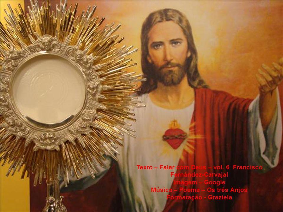 Obrigado, meu Jesus!, porque quiseste fazer-te perfeito Homem, com um Coração amante e amabilíssimo, que ama até à morte e sofre; que se enche de gozo