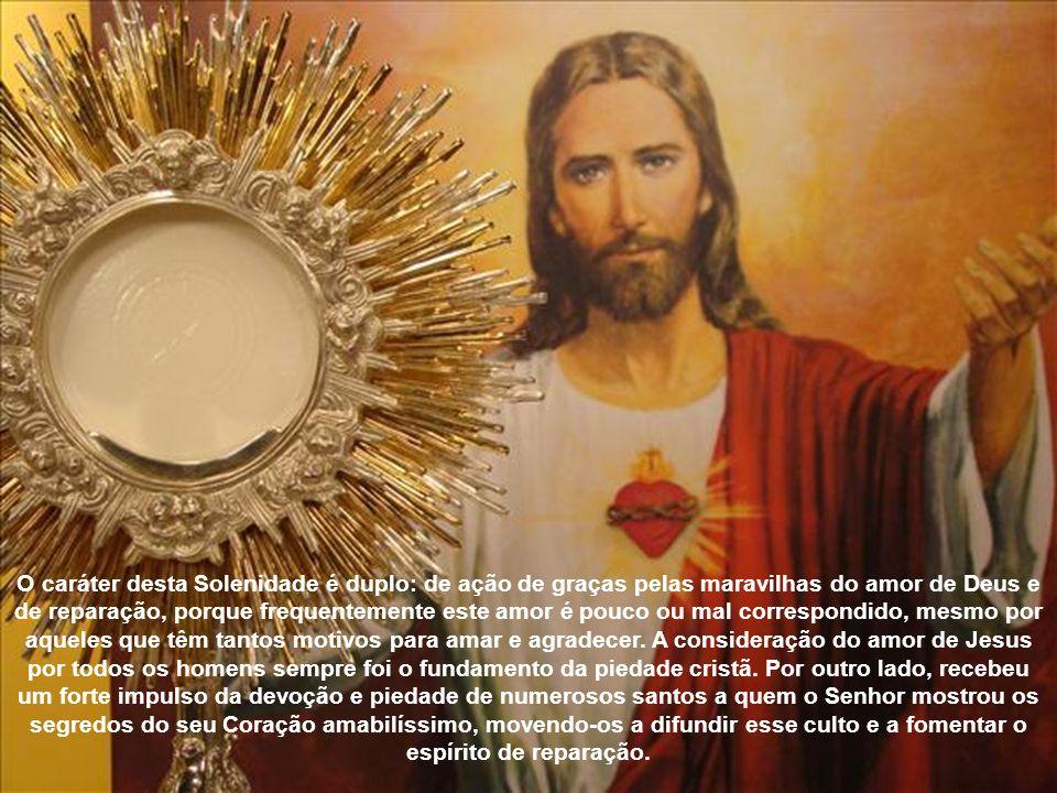 Sob o símbolo do Coração humano de Jesus, considera-se sobretudo o Amor infinito de Cristo por cada homem; por isso, o culto ao Sagrado Coração nasce