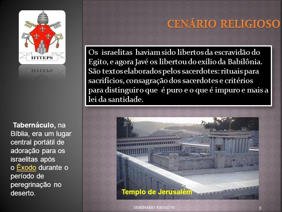 SEMINÁRIO PAULO VI 24 O culto É concretizado essencialmente nos sacrifícios.